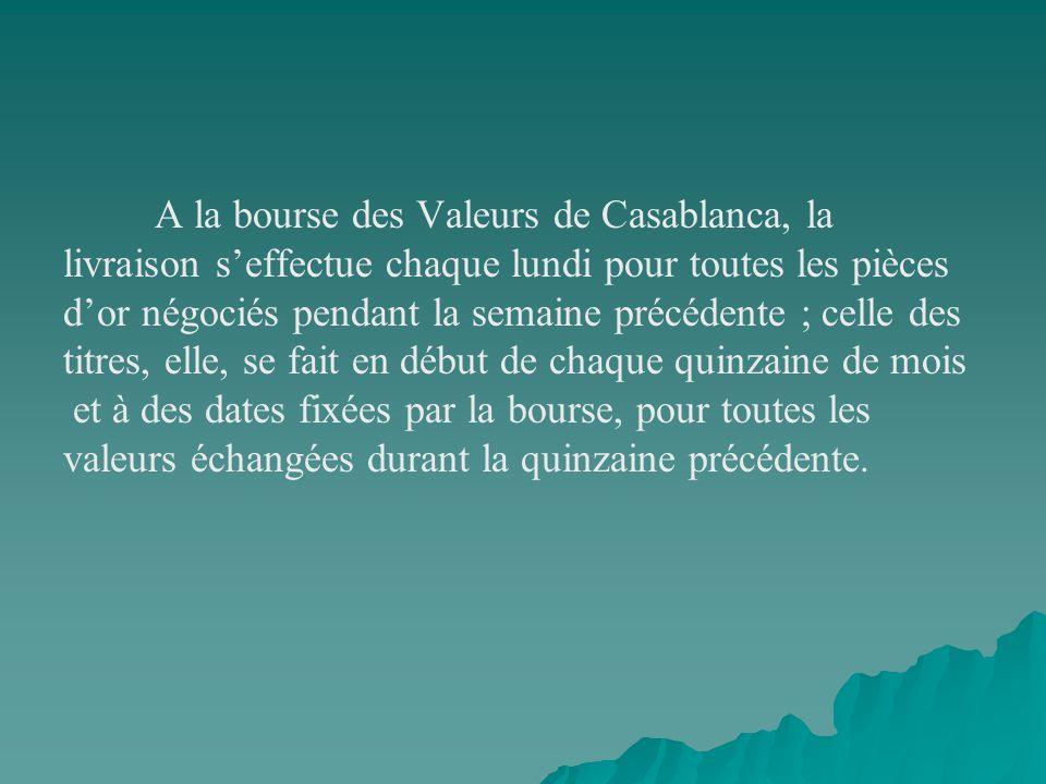 A la bourse des Valeurs de Casablanca, la