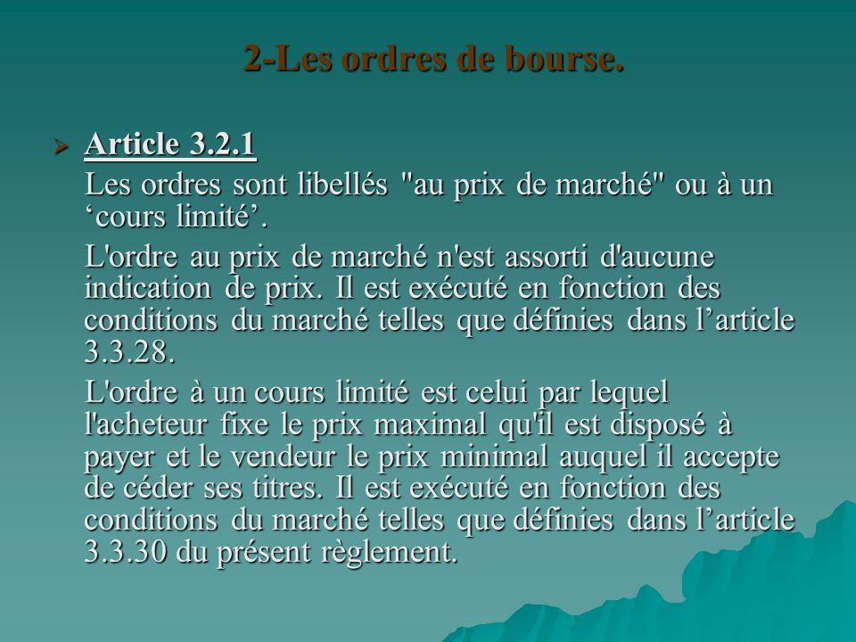 2-Les ordres de bourse. Article 3.2.1