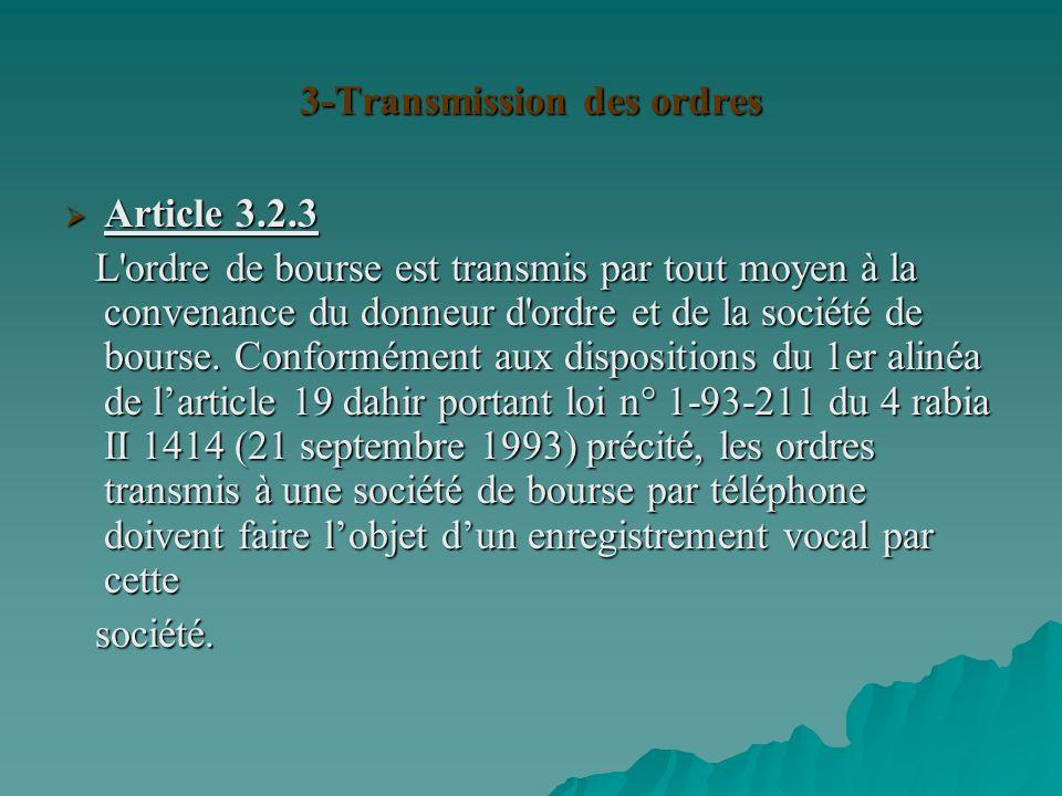 3-Transmission des ordres