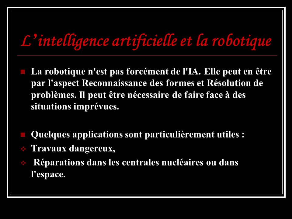 L'intelligence artificielle et la robotique