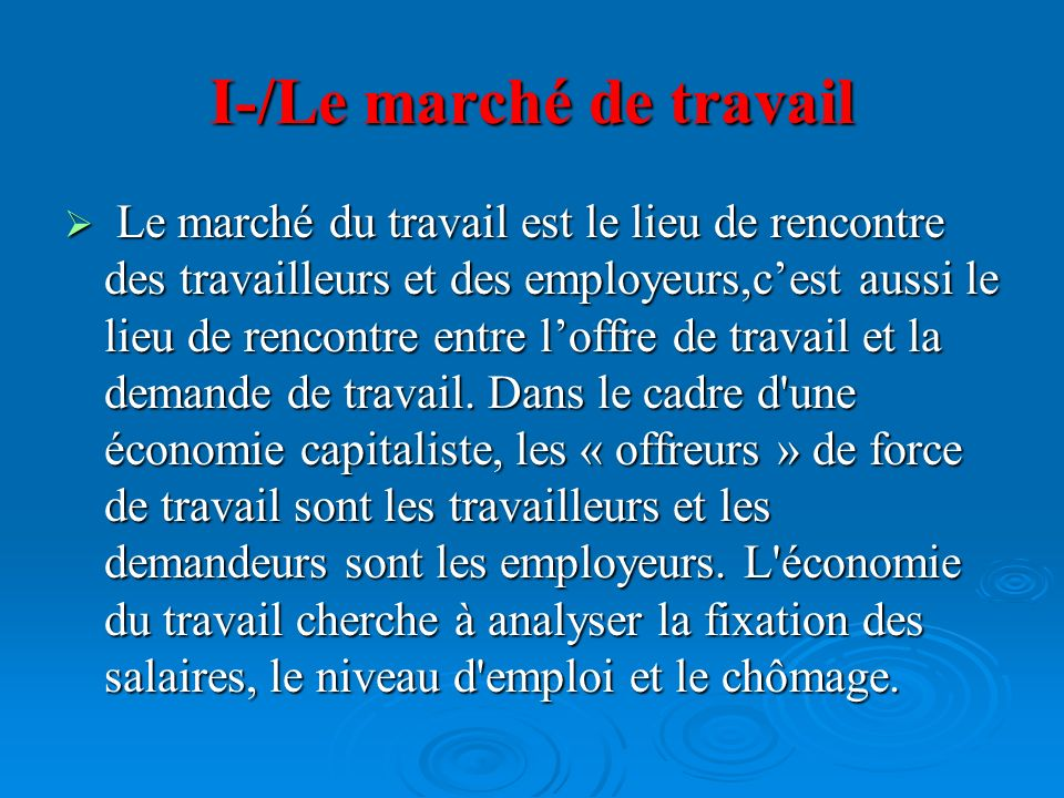I-/Le marché de travail