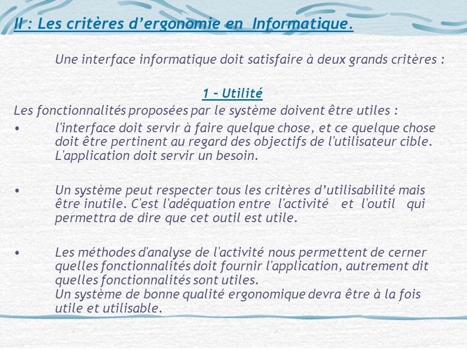 II : Les critères d'ergonomie en Informatique.