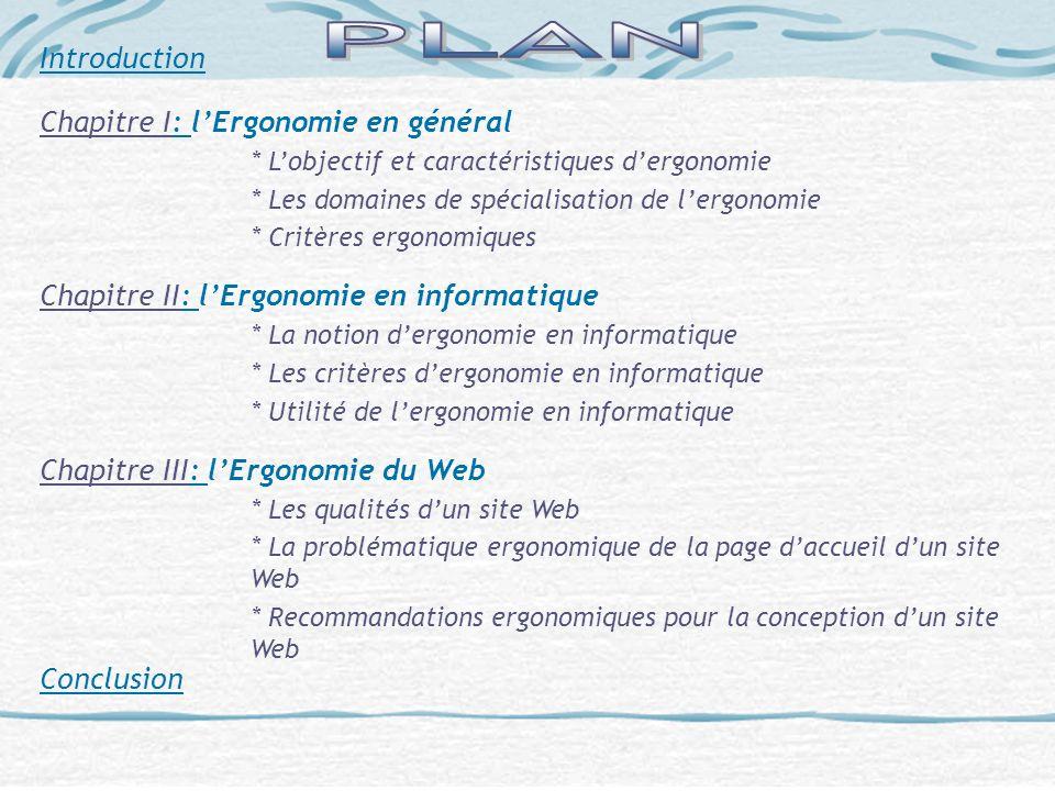 PLAN Introduction Chapitre I: l'Ergonomie en général