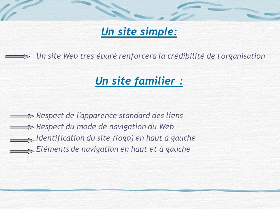 Un site simple: Un site familier :