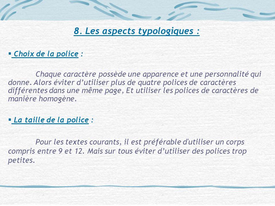 8. Les aspects typologiques :