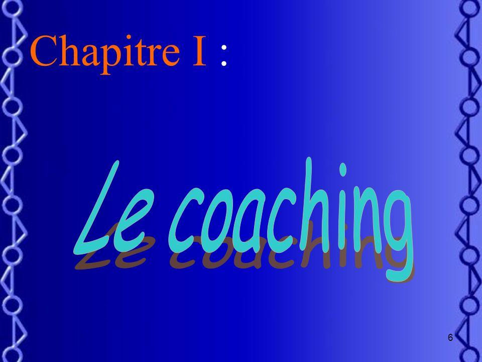 Chapitre I : Le coaching