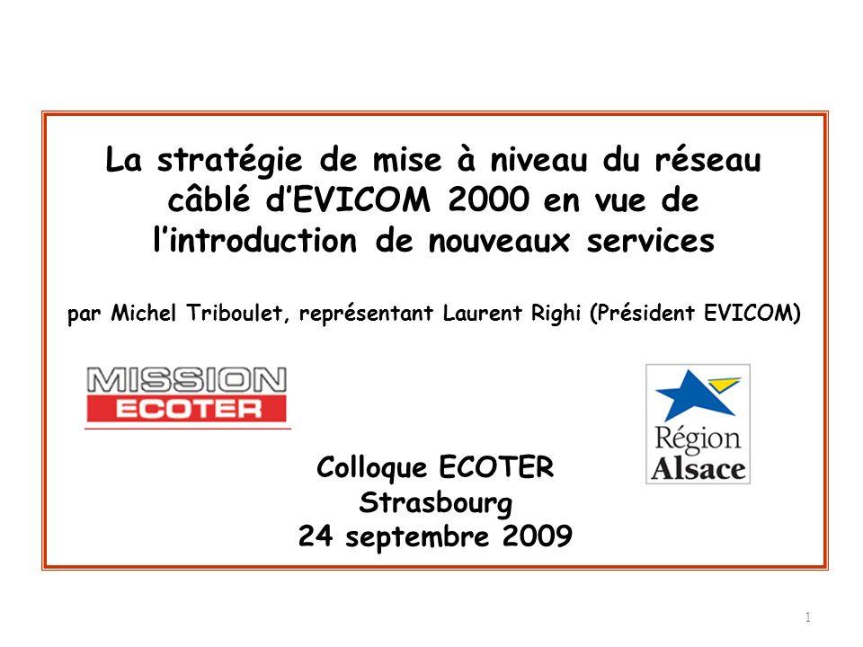 par Michel Triboulet, représentant Laurent Righi (Président EVICOM)