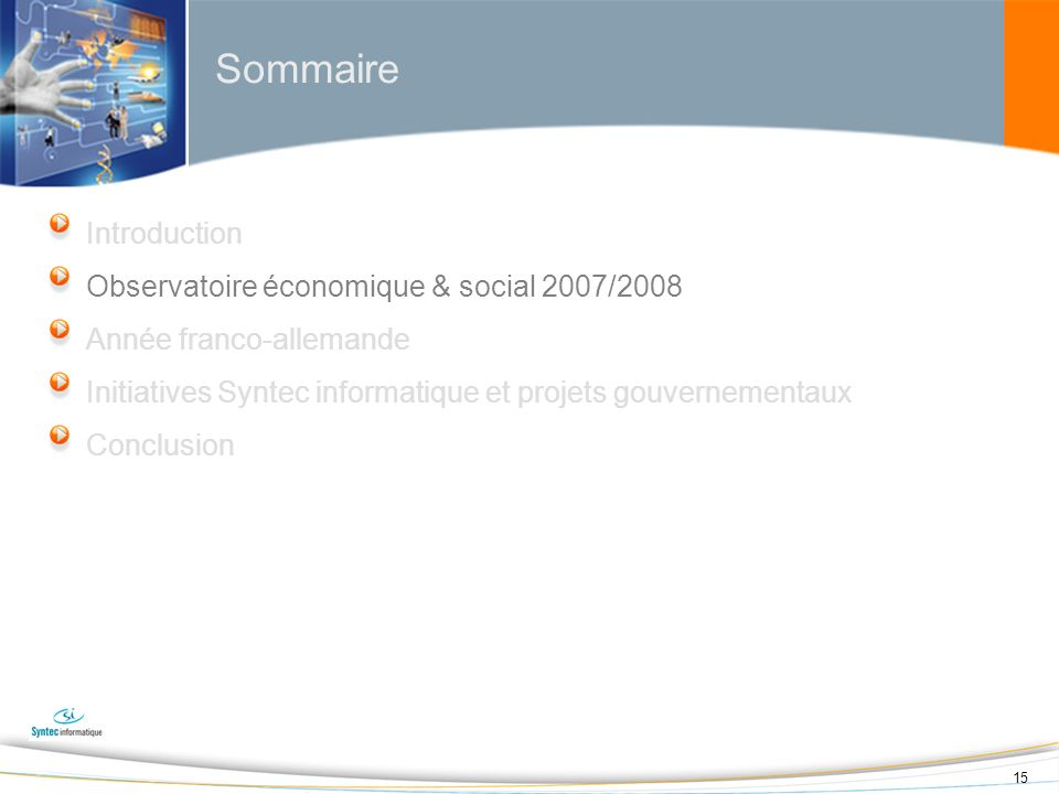 Sommaire Introduction Observatoire économique & social 2007/2008