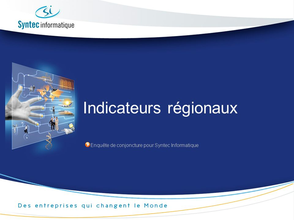 Indicateurs régionaux