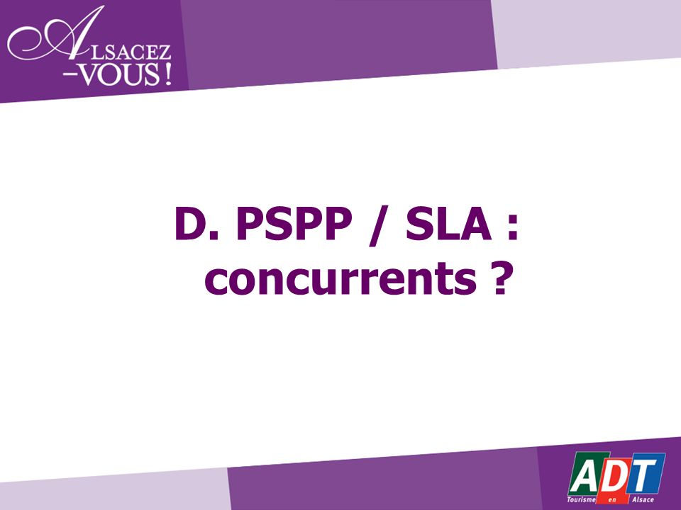 D. PSPP / SLA : concurrents