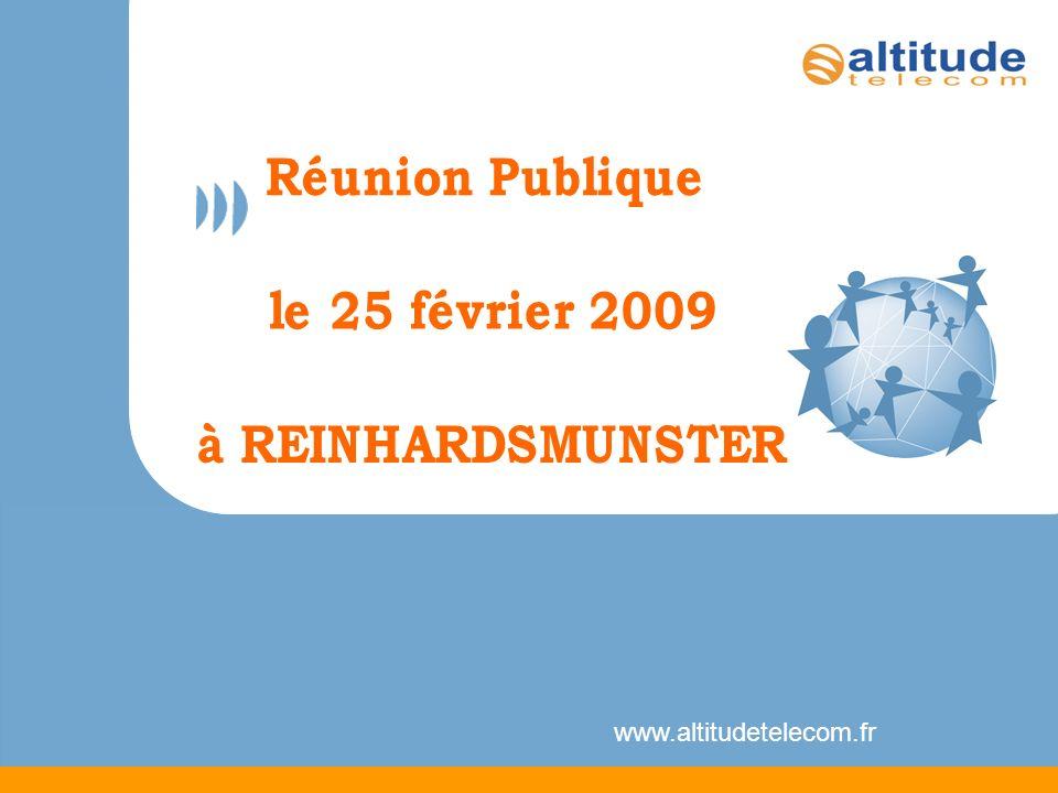www.altitudetelecom.fr Réunion Publique le 25 février 2009