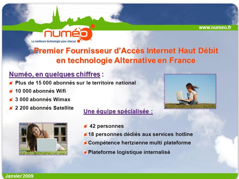 www.numeo.fr Premier Fournisseur d'Accès Internet Haut Débit en technologie Alternative en France. Numéo, en quelques chiffres :
