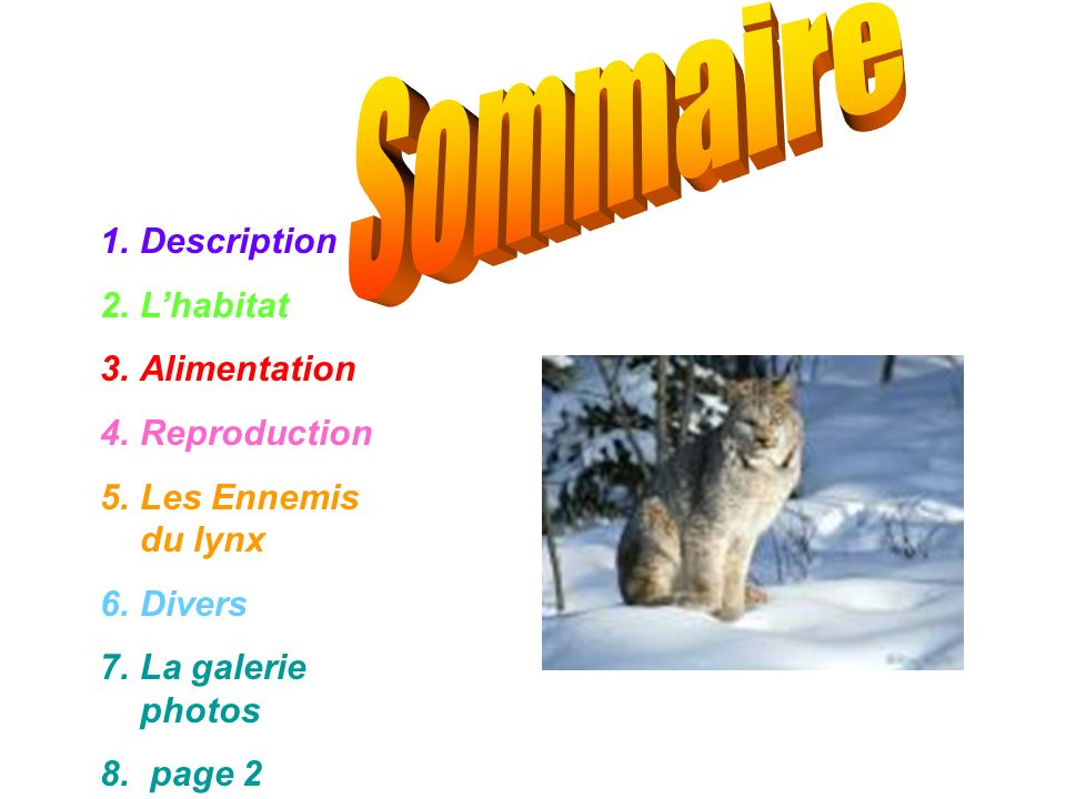 Sommaire Description L'habitat Alimentation Reproduction