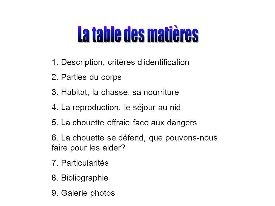 La table des matières 1. Description, critères d'identification