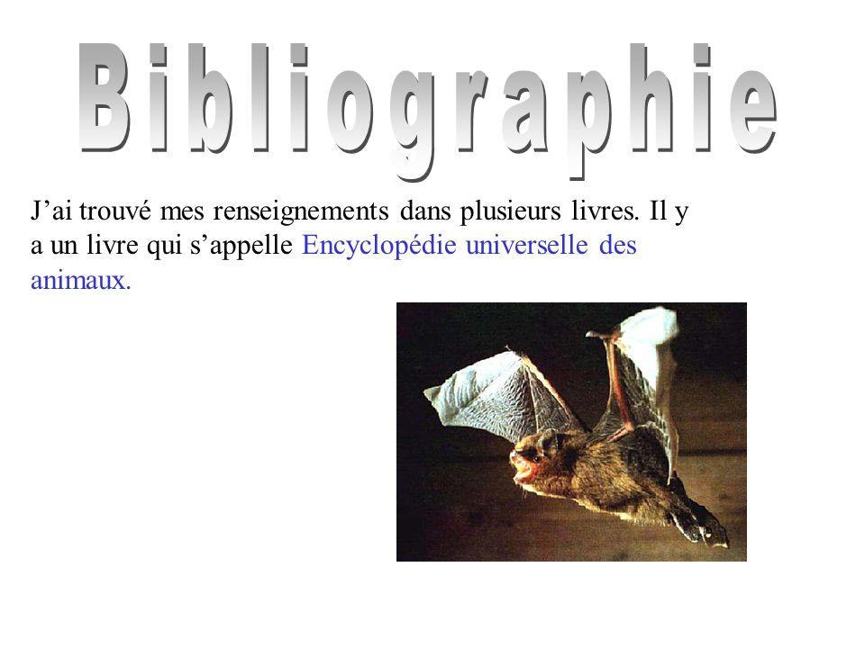 Bibliographie J'ai trouvé mes renseignements dans plusieurs livres.