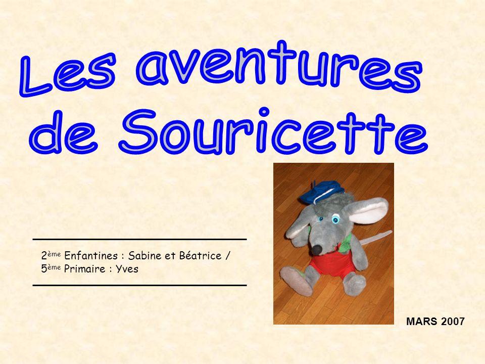 Les aventures de Souricette 2ème Enfantines : Sabine et Béatrice /