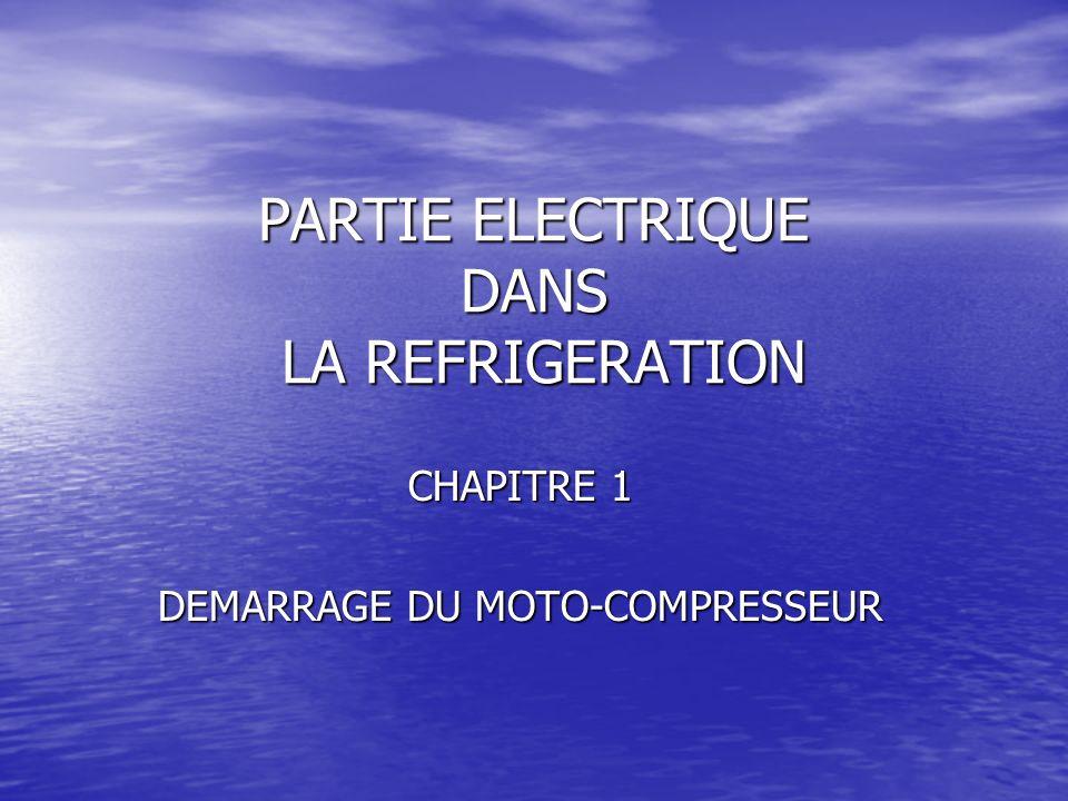 PARTIE ELECTRIQUE DANS LA REFRIGERATION