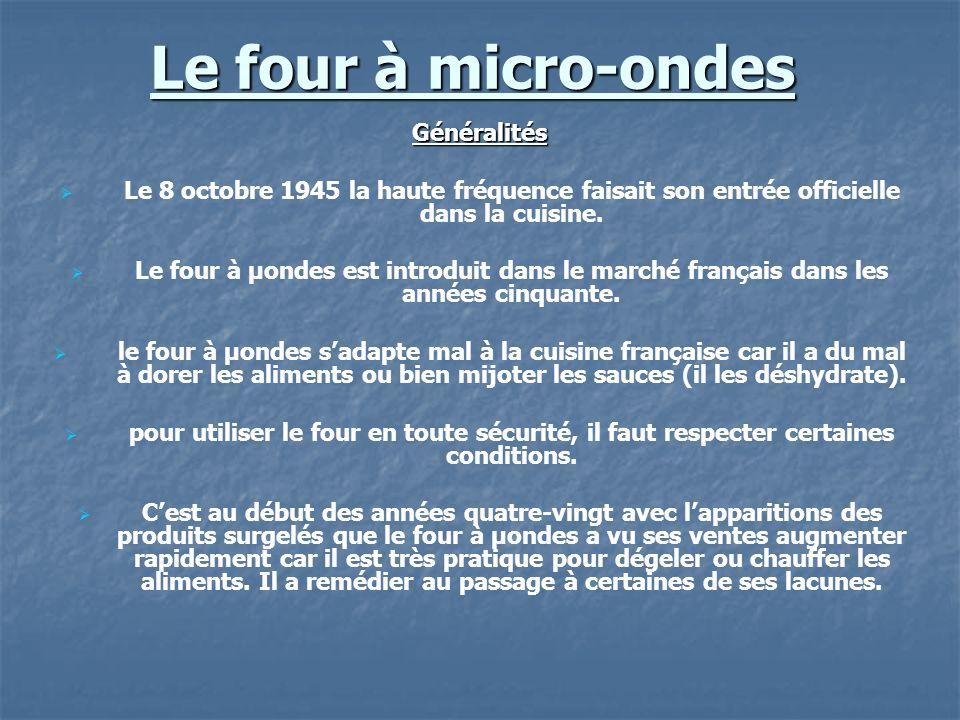 Le four à micro-ondes Généralités