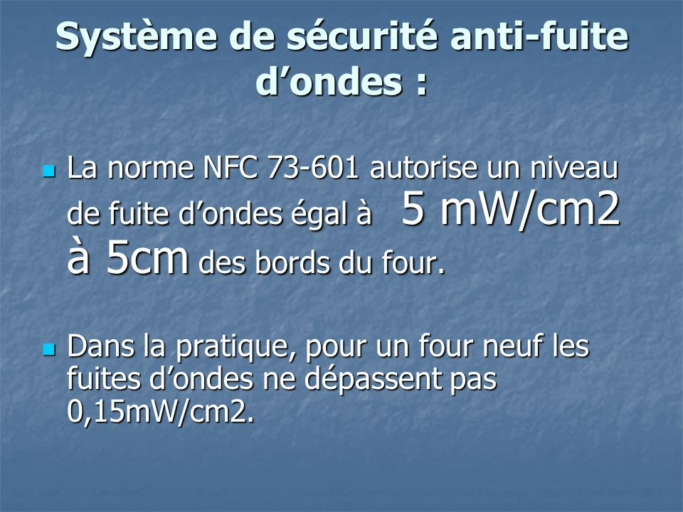 Système de sécurité anti-fuite d'ondes :
