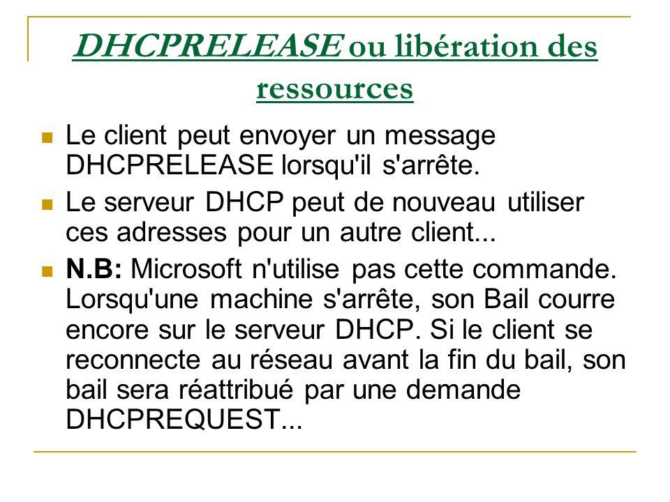 DHCPRELEASE ou libération des ressources