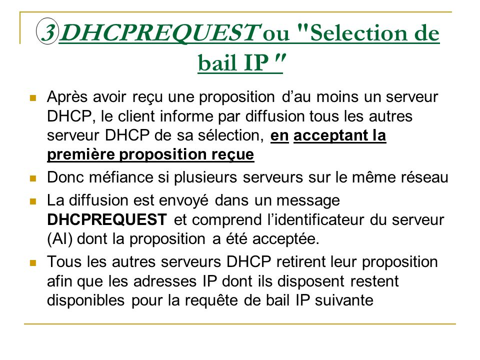 3 DHCPREQUEST ou Selection de bail IP