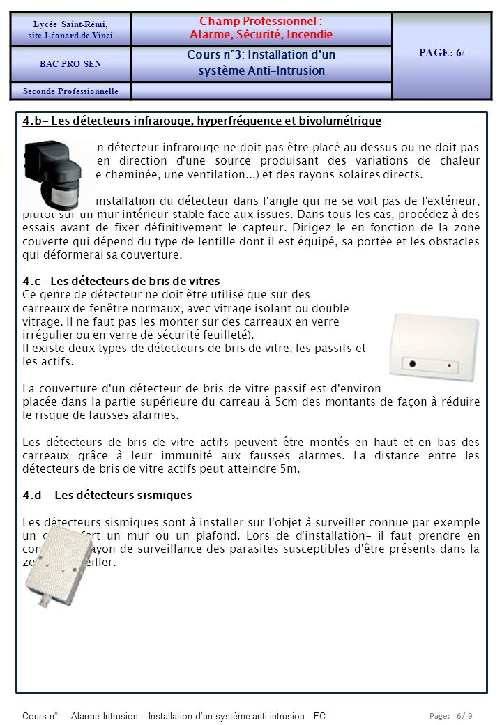 Alarme, Sécurité, Incendie PAGE: 6/ Cours n°3: Installation d un