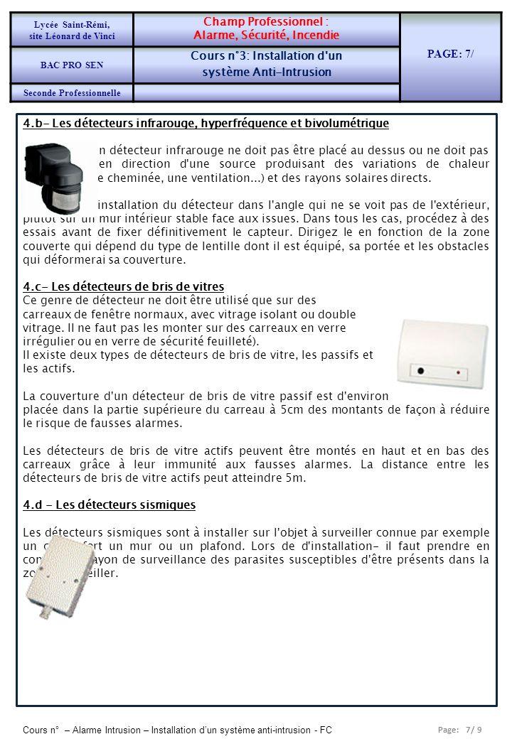 Alarme, Sécurité, Incendie PAGE: 7/ Cours n°3: Installation d un