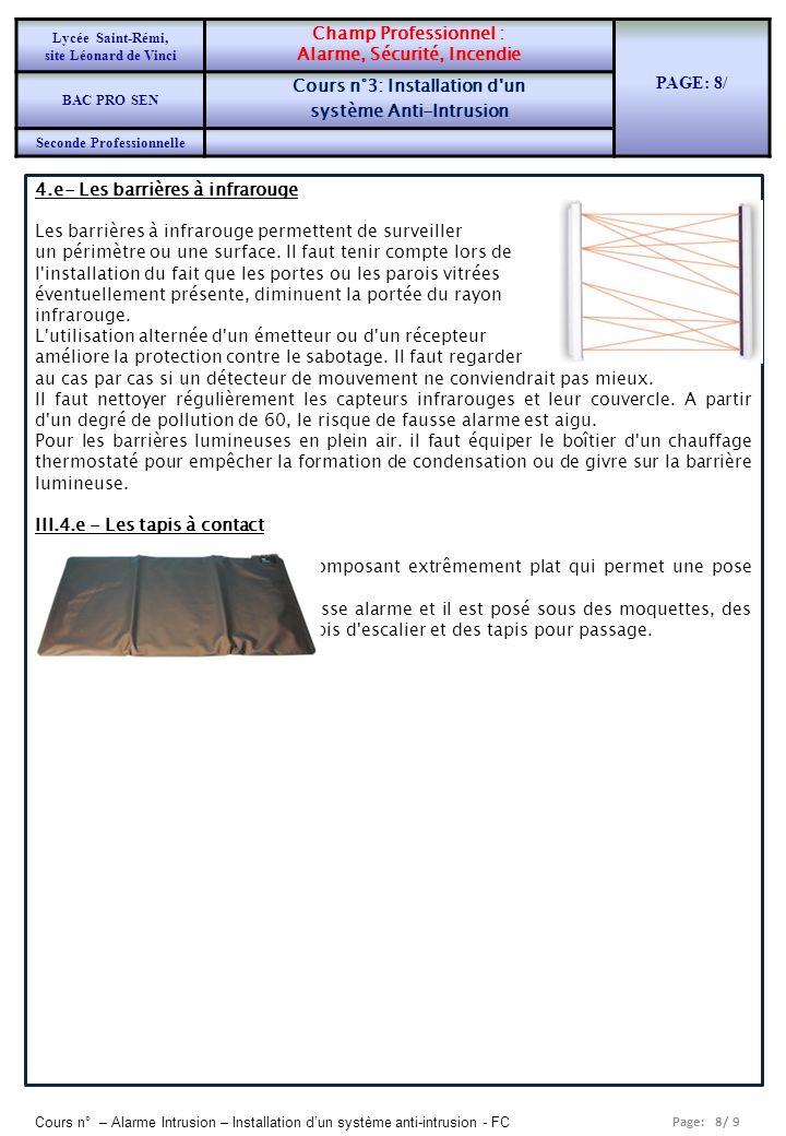 Alarme, Sécurité, Incendie PAGE: 8/ Cours n°3: Installation d un