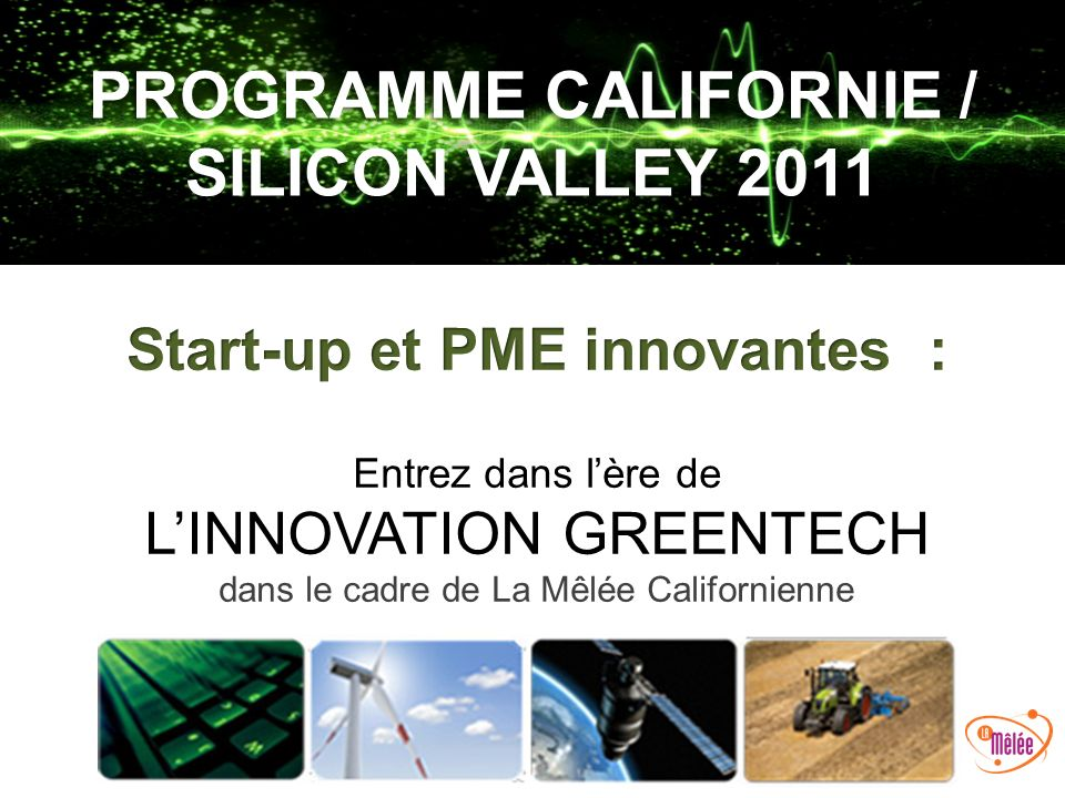 PROGRAMME CALIFORNIE / SILICON VALLEY 2011
