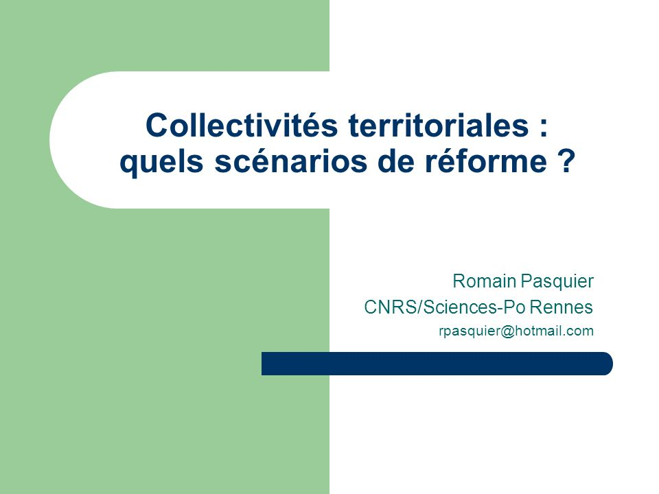 Collectivités territoriales : quels scénarios de réforme