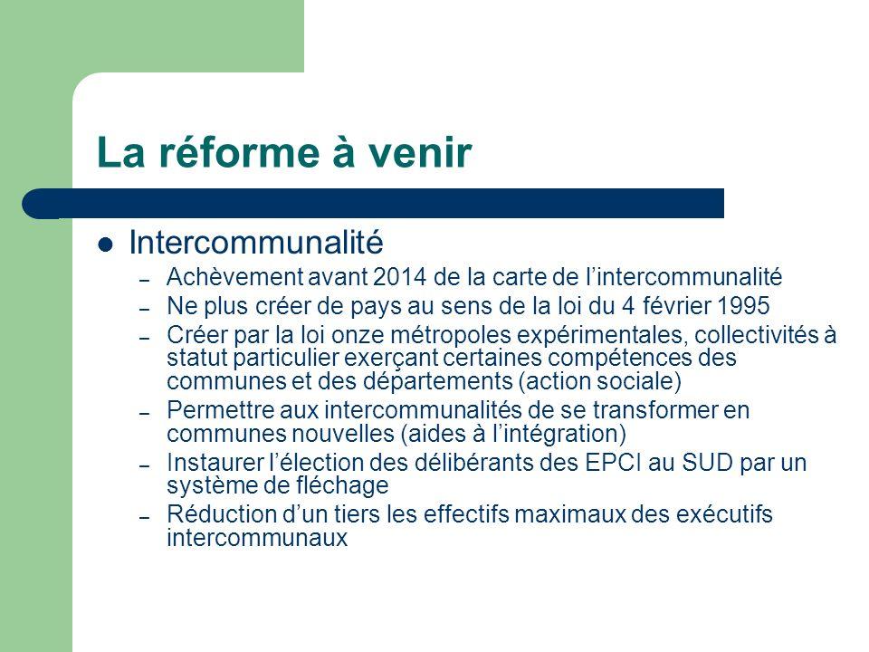 La réforme à venir Intercommunalité