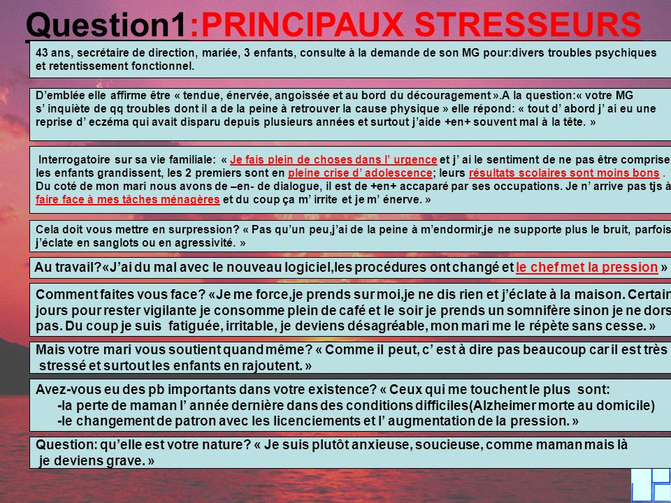 Question1:PRINCIPAUX STRESSEURS