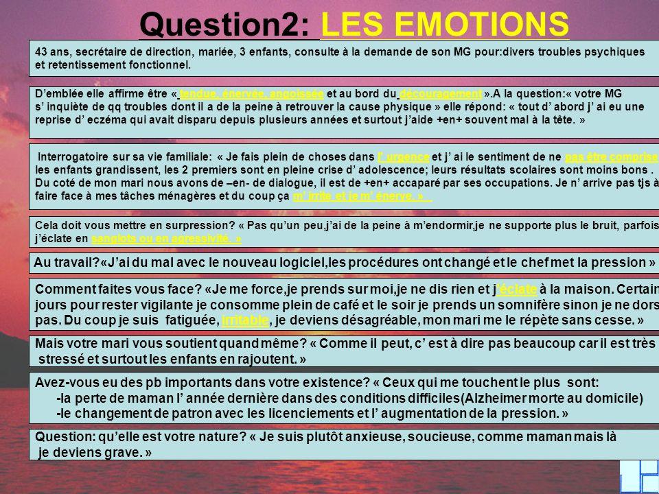 Question2: LES EMOTIONS