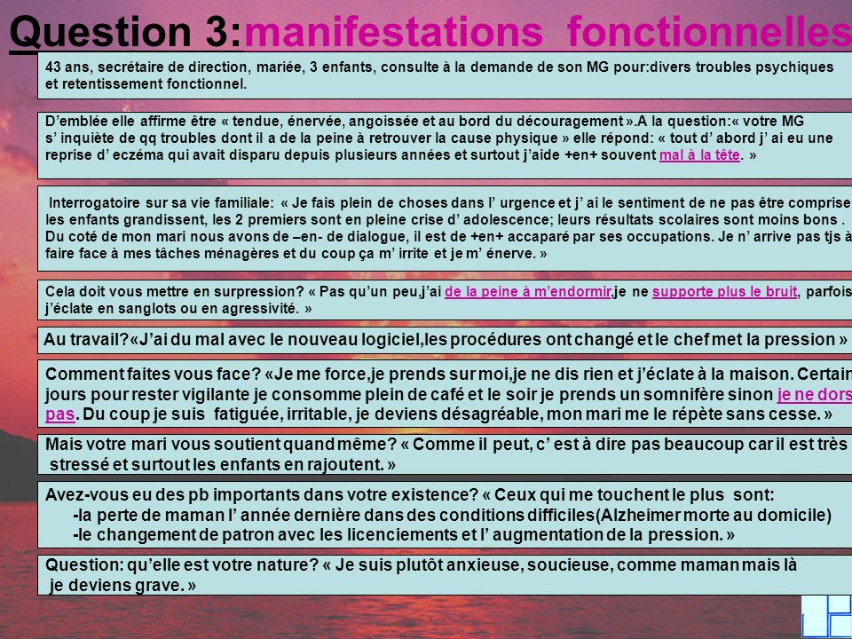 Question 3:manifestations fonctionnelles
