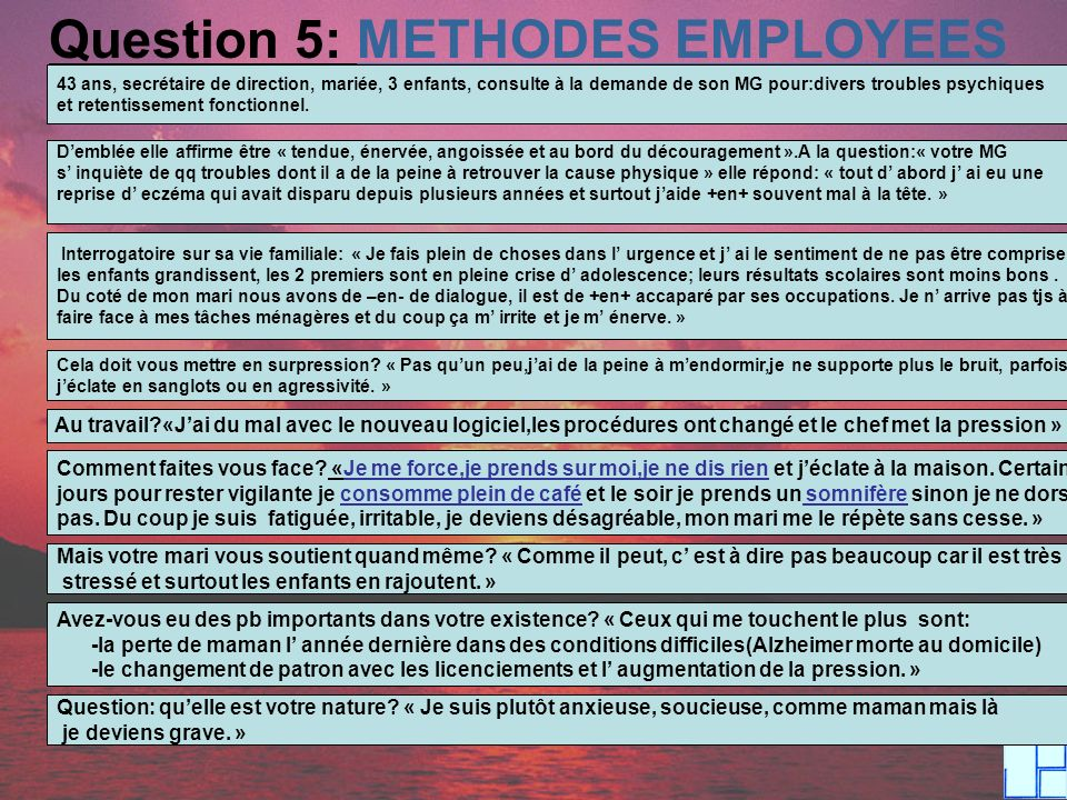 Question 5: METHODES EMPLOYEES