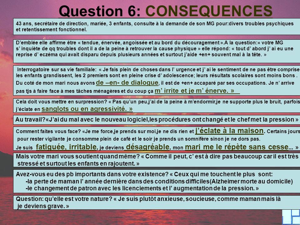 Question 6: CONSEQUENCES