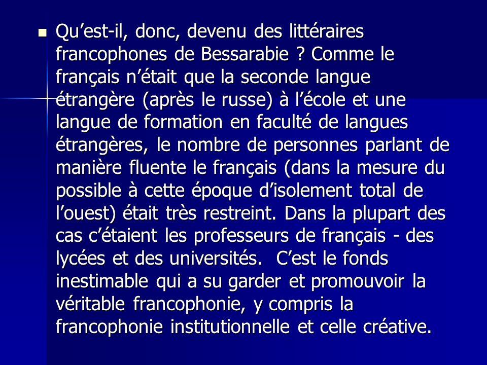 Qu'est-il, donc, devenu des littéraires francophones de Bessarabie