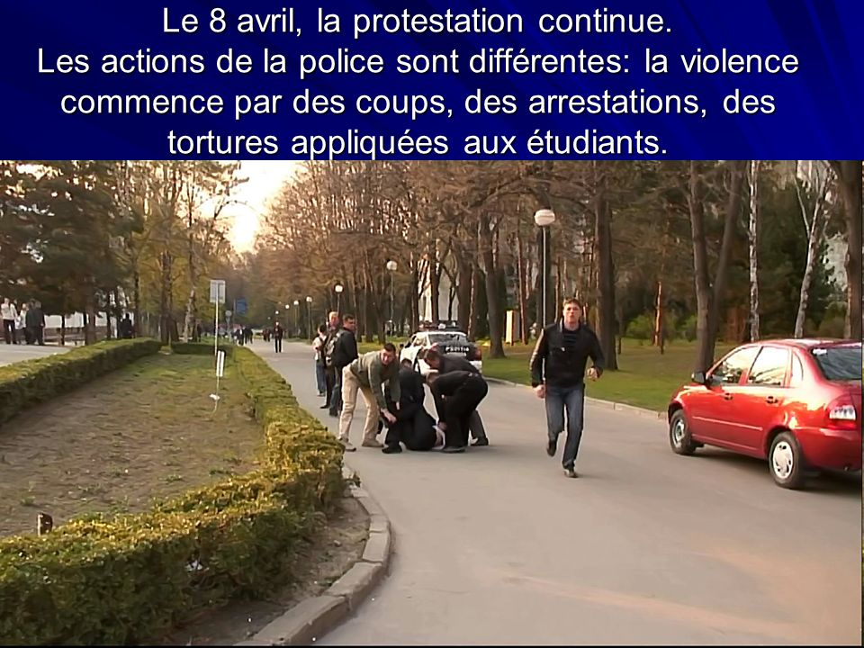 Le 8 avril, la protestation continue