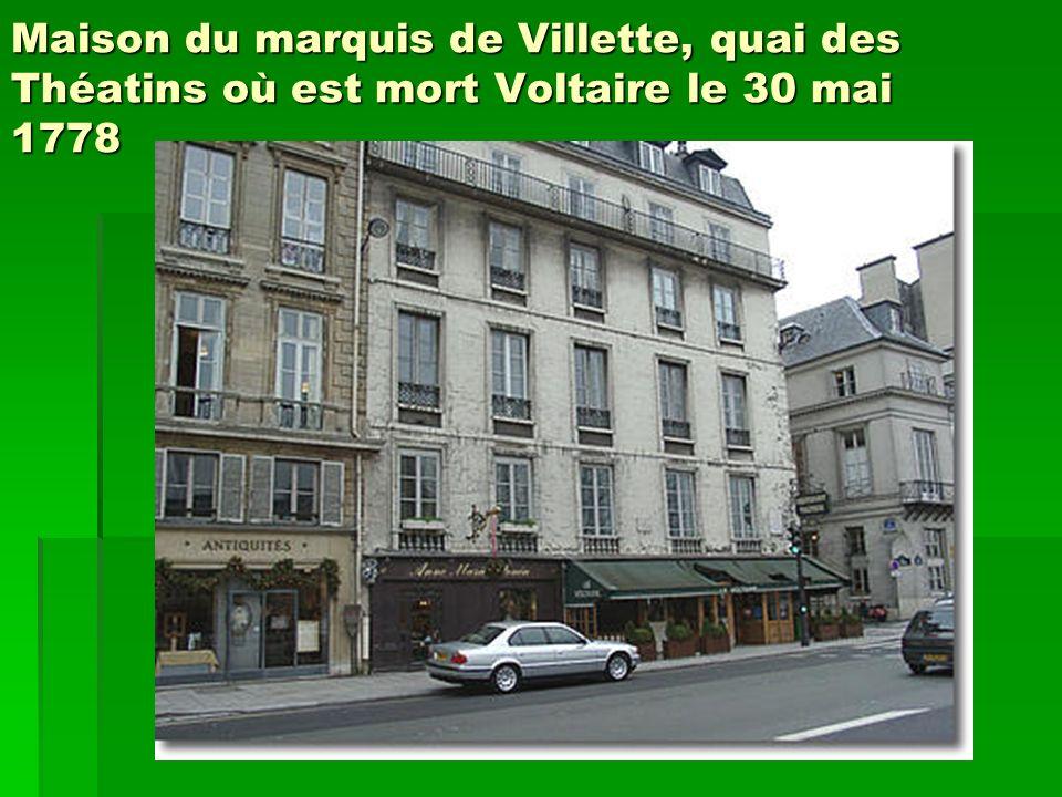 Maison du marquis de Villette, quai des Théatins où est mort Voltaire le 30 mai 1778