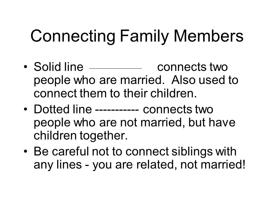 Connecting Family Members