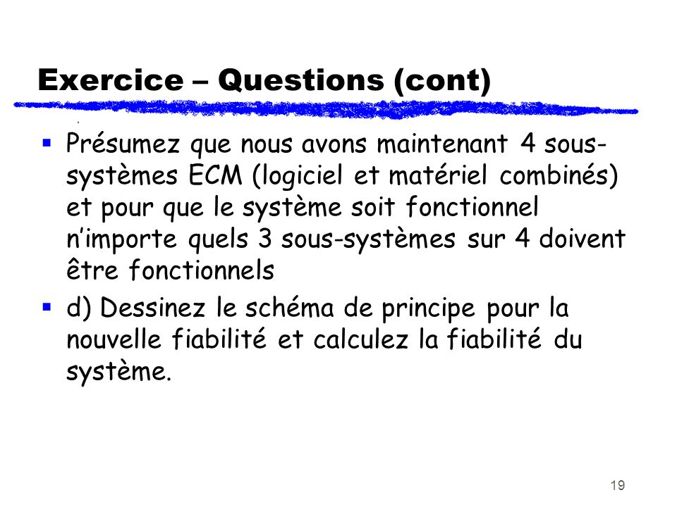 Exercice – Questions (cont)