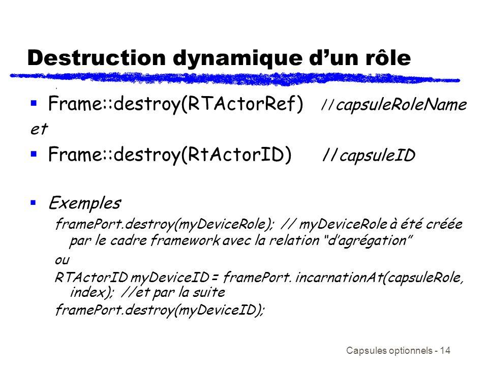 Destruction dynamique d'un rôle