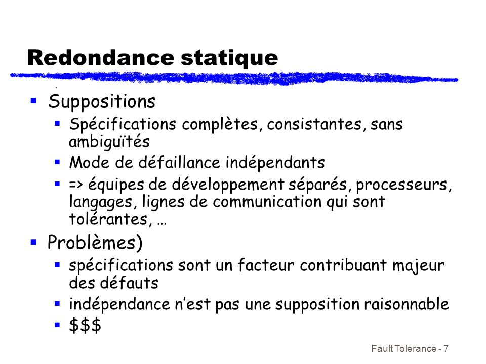 Redondance statique Suppositions Problèmes)