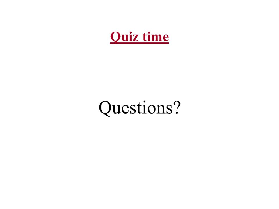 Quiz time Questions