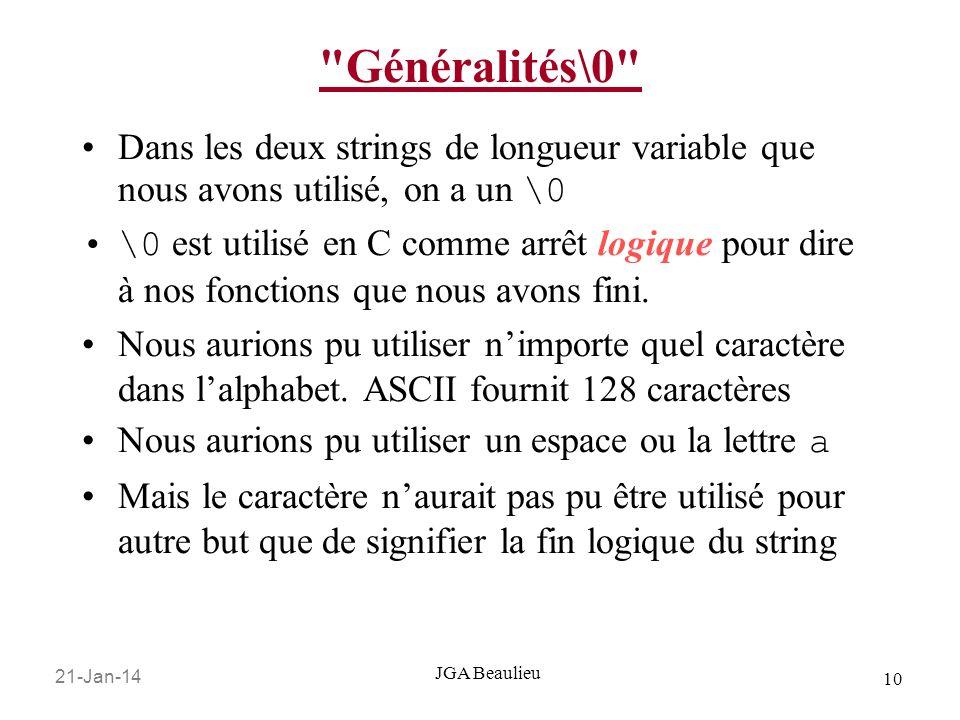 Généralités\0 Dans les deux strings de longueur variable que nous avons utilisé, on a un \0.