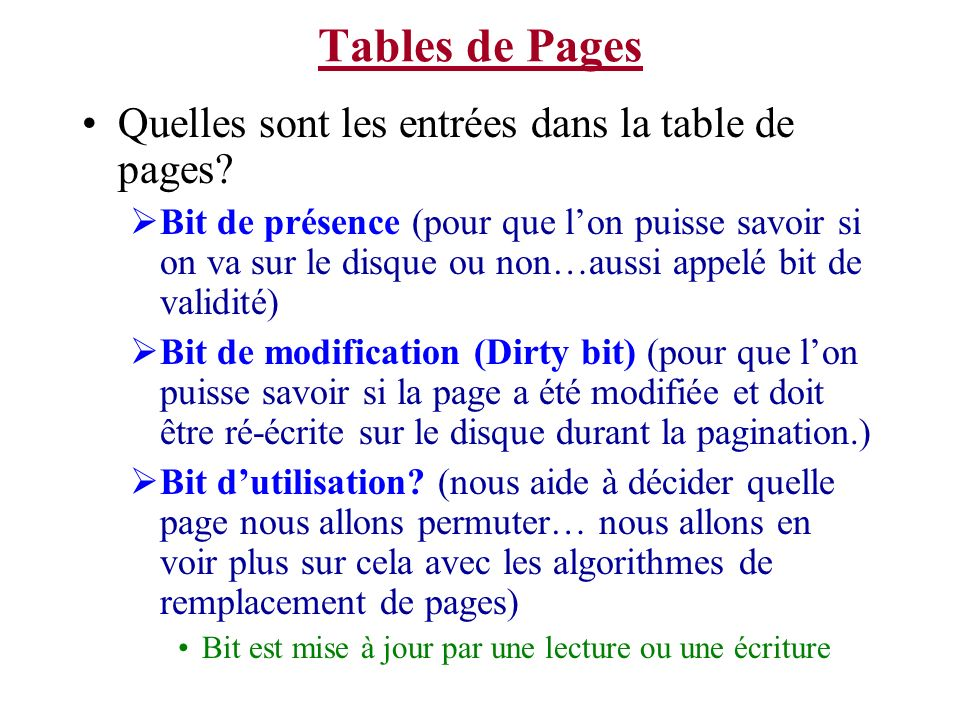 Tables de Pages Quelles sont les entrées dans la table de pages