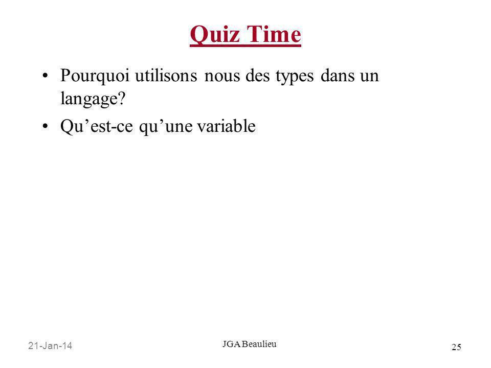 Quiz Time Pourquoi utilisons nous des types dans un langage