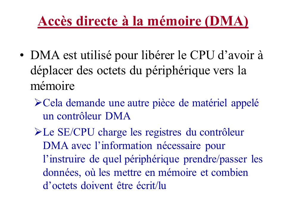 Accès directe à la mémoire (DMA)