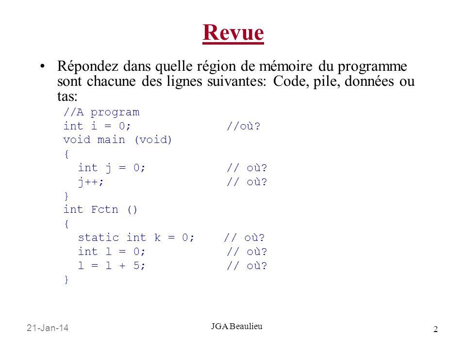 Revue Répondez dans quelle région de mémoire du programme sont chacune des lignes suivantes: Code, pile, données ou tas: