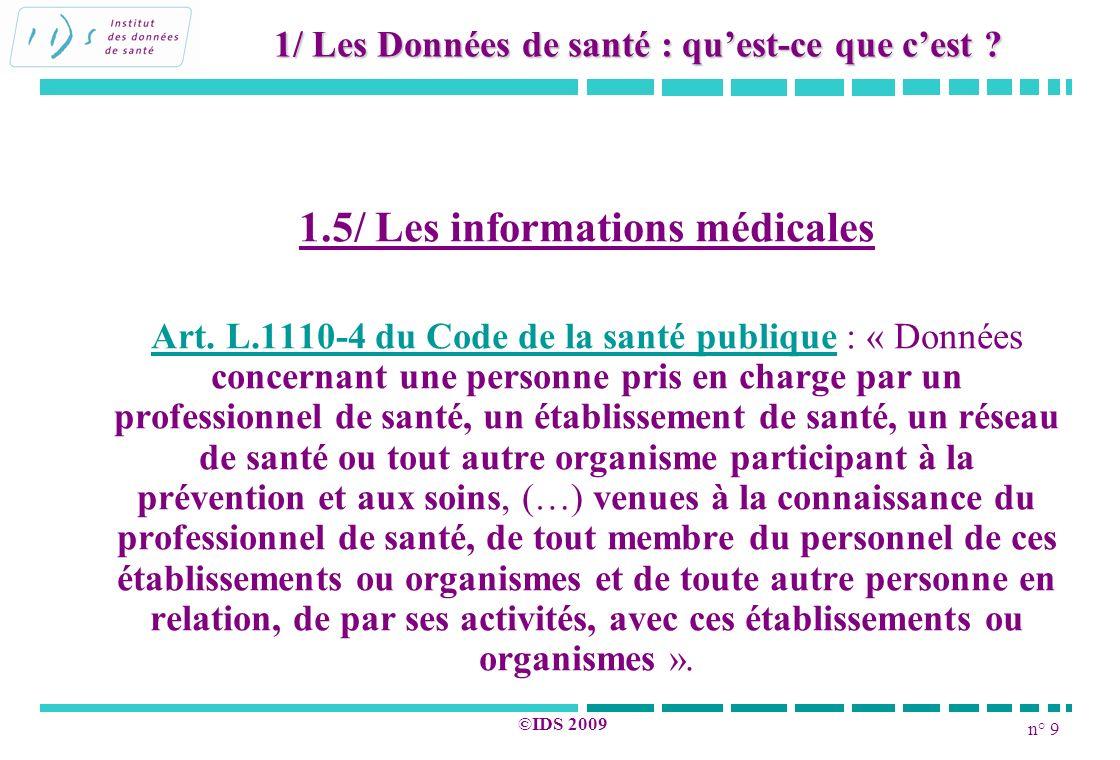 1.5/ Les informations médicales